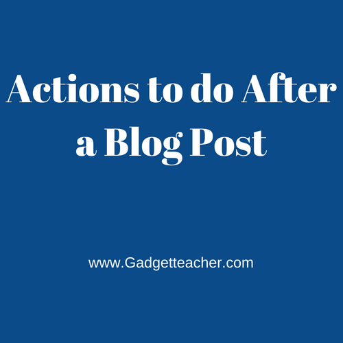 What to do after posting a blog post