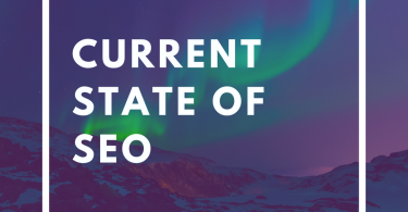 Current state of seo 2018